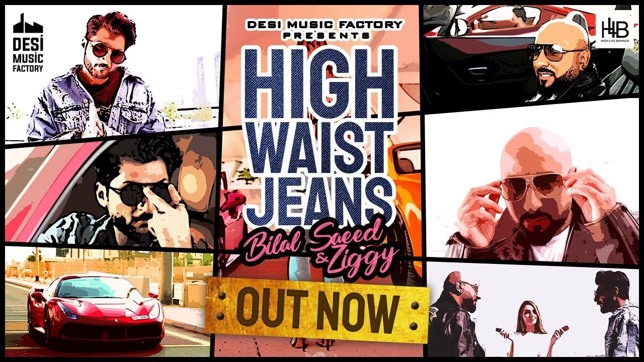 High Waist Jeans|Bilal Saeed |Ziggy Bonafide|Latest Punjabi